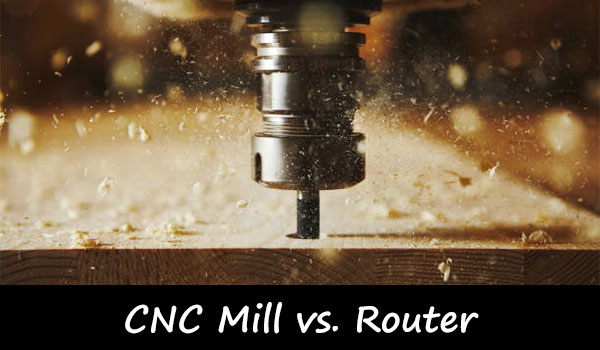 CNC Mill vs Router: